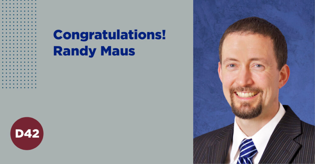 Congratulations to Randy Maus, Area Director, E30