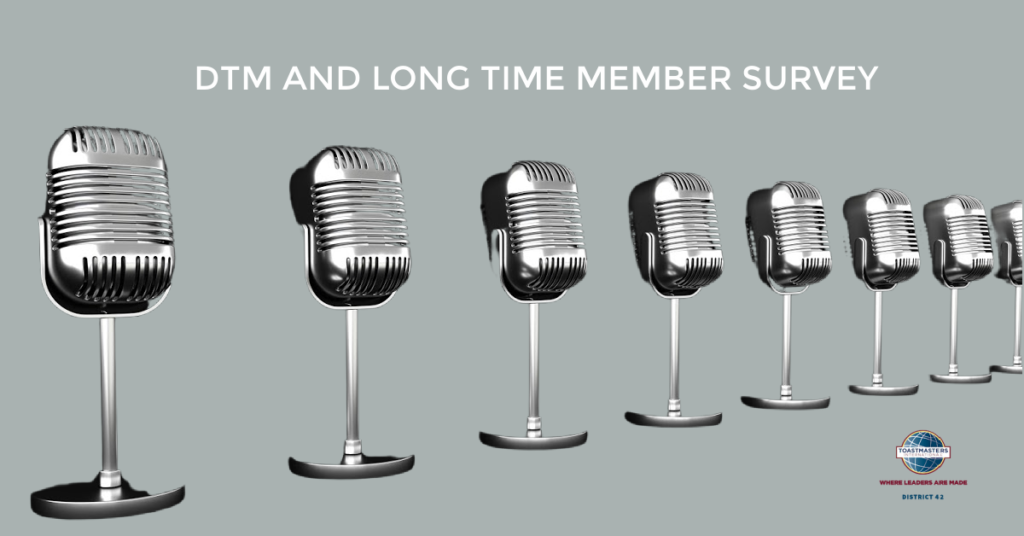 DTM and Long Time Members Survey